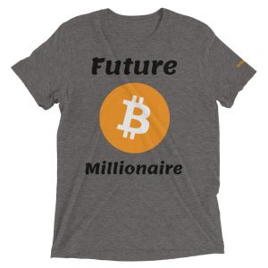 Future Bitcoin Millionaire T-Shirt | Tri-Blend Unisex Customizable