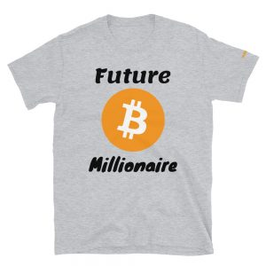 Future Bitcoin Millionaire T-Shirt | Softstyle Unisex Customizable