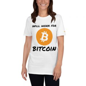 Will Work For Bitcoin T-Shirt | Softstyle Unisex Customizable