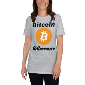 Bitcoin Billionaire T-Shirt | Softstyle Unisex Customizable