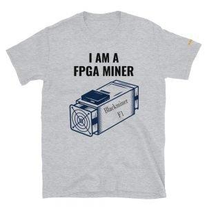 I Am A FPGA Miner T-Shirts | Softstyle Unisex Customizable